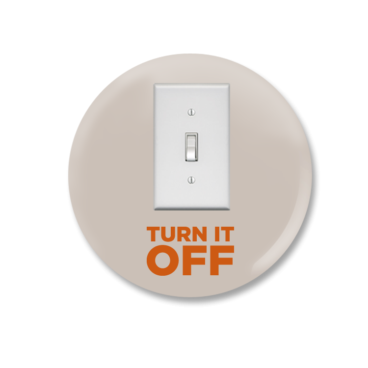 Turn It Off Button